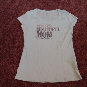 """New York &co """"Always beautiful mom"""" seafoam tshirt"""